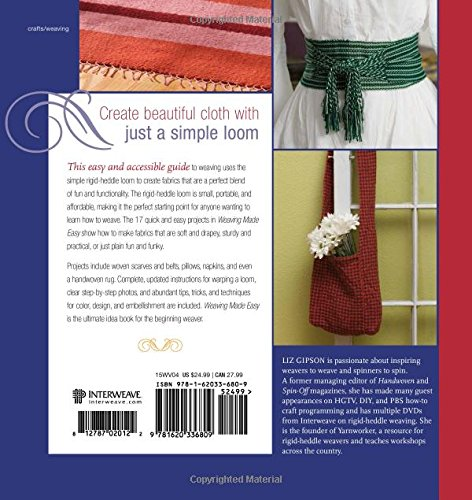 Weaving Made Easy 17 Projects Using A Rigid Heddle Loom By Liz